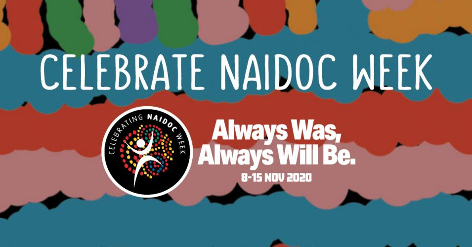 Take part in NAIDOC Week 2020 Events